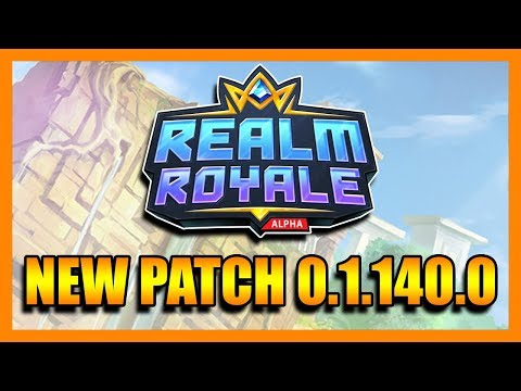 Realm Royale New Patch 0.1.140.0 | Warrior Class is Best Class?