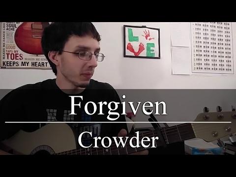 Forgiven Chords By Crowder Worship Chords