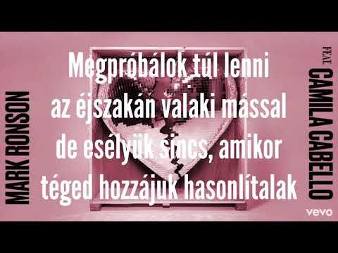 Mark Ronson ft. Camila Cabello - Find U Again (magyar felirattal)