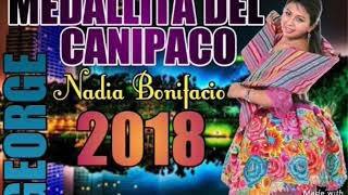 ⏩MEDALLITA DEL CANIPACO 2018 🎤 NADIA BONIFACIO (Ojitos Hechiceros) PRIMICIA SANTIAGO🎤