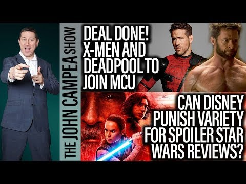 X-Men-Fantastic Four-Deadpool To Join MCU, Star Wars Day! - The John Campea Show