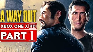 A WAY OUT Gameplay Walkthrough Part 1 [1080p HD Xbox One X] - No Commentary