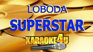 LOBODA  SuperSTAR  Караоке