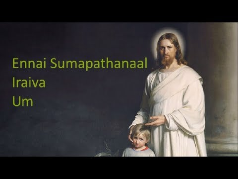 Ennai Sumapathanal Iraiva - Lyric Video...