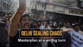 Delhi traders, Kejriwal and the sealing chaos