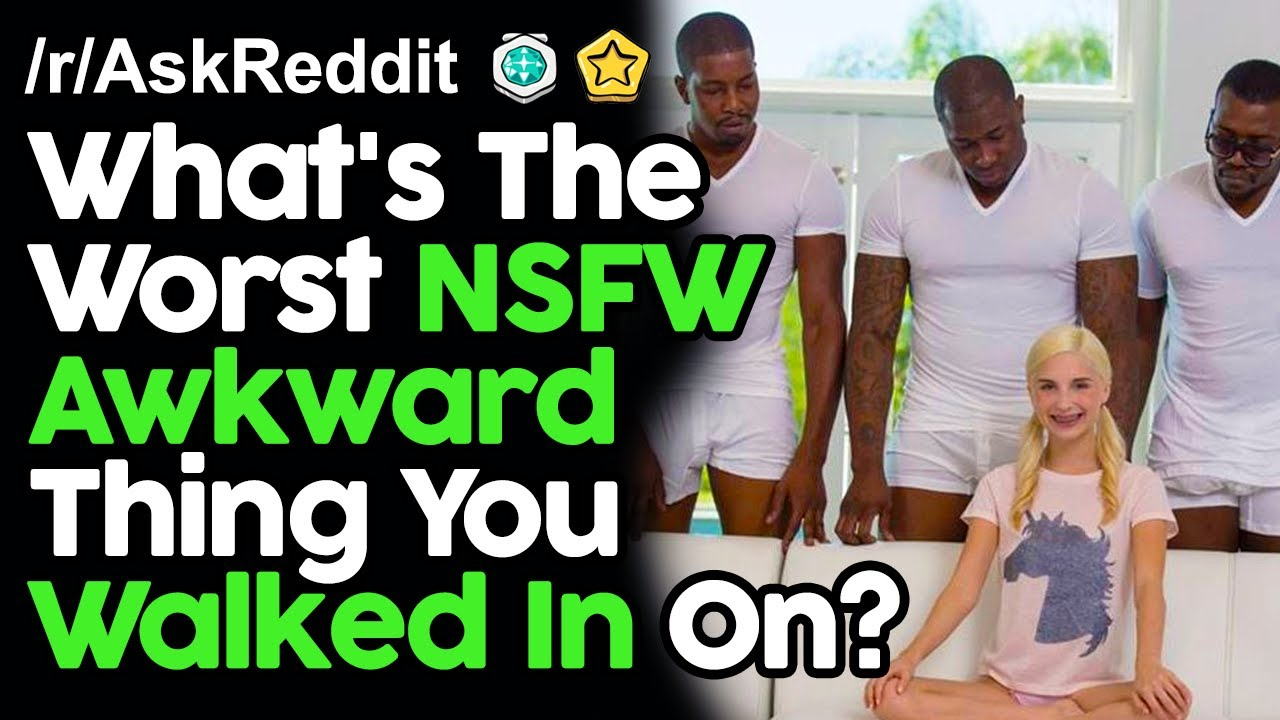 What's The Strangest, Most Awkward Thing You Walked In On? r/AskReddit Reddit Stories  | Top Posts