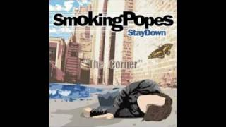 Watch Smoking Popes The Corner video