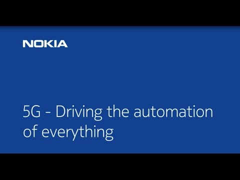 Nokia 5G Demonstration Video – 5G: driving the automation of everything