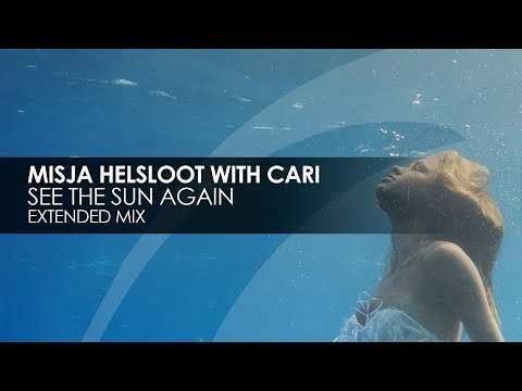 Misja Helsloot with Cari - See The Sun Again [Teaser]