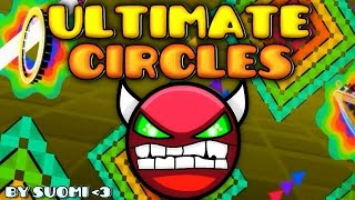 Geometry Dash [2.0] (DEMON) - Ultimate Circles - by Suomi