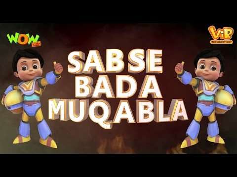 Sabse Bada Muqabla - Vir The Robot Boy -...