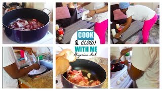 COOK AND CLEAN WITH ME 2018 | MOTIVATIONAL CLEANING | Nigerian dish | ABIANDBABYY