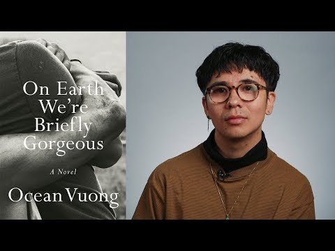Inside The Book: Ocean Vuong (ON EARTH WE'RE BRIEFLY GORGEOUS)