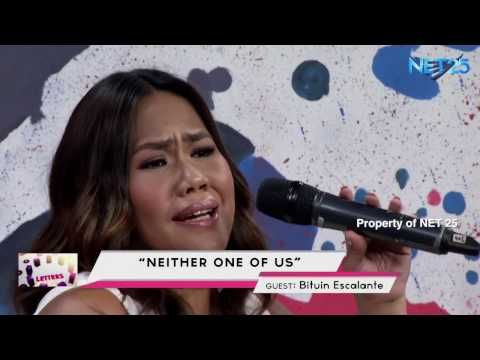 BITUIN ESCALANTE - NEITHER ONE OF US (NET25 LETTERS AND MUSIC)