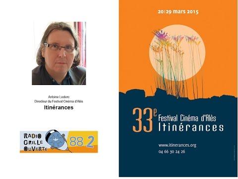 Antoine Leclerc, délégué général du Festival Itinérances, invité de Radio Grille Ouverte