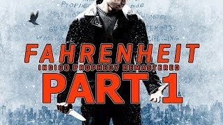 Fahrenheit: Indigo Prophecy Remastered - Let