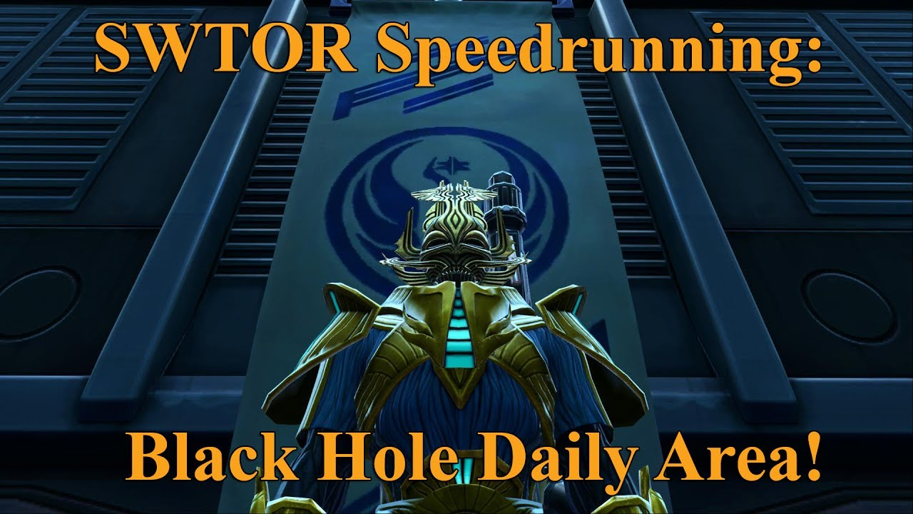 SWTOR Speedrunning: Black Hole Daily Area! (No Stealth ...