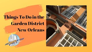 What To Do in the Garden District | New Orleans