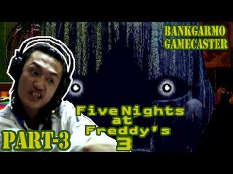 คิง ออฟ ไฟท์ไนท์แอทเฟรดดี้!! ;w;! ถึงคืนที่ 4 แบบไม่รู้เรื่อง!:-Five Nights At Freddy's 3 #3