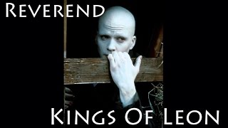 Kings Of Leon Reverend en Español I Ingles Lyrics