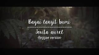 Download lagu Bagai langit bumi Jovita aurel MP3