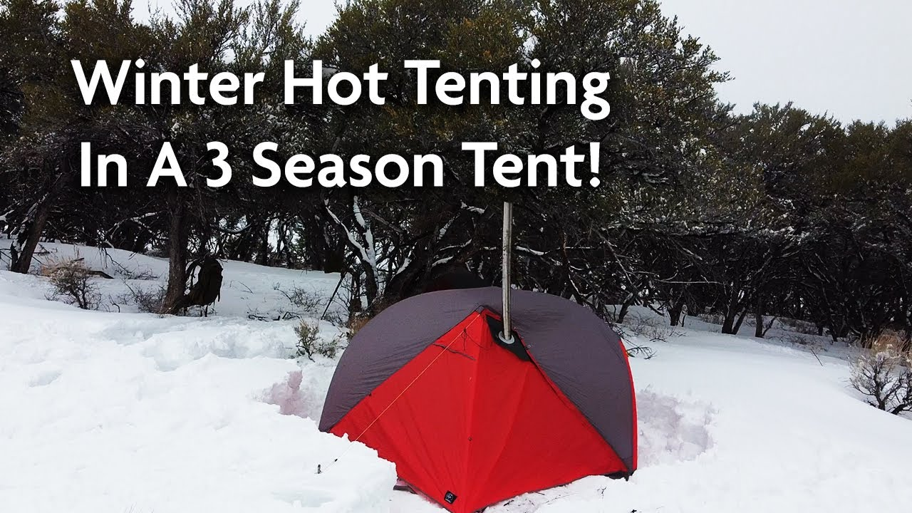 Download Winter Hot Tenting In A 3 Season Tent!