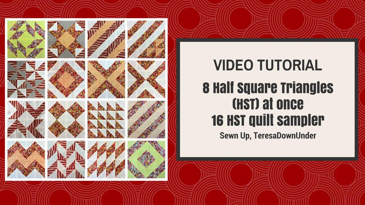 1 Tutorial 16 Half Square Triangles Hst 16 Different Blocks 1