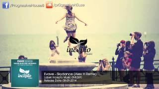 Evave - Skydance (Alex H Remix)