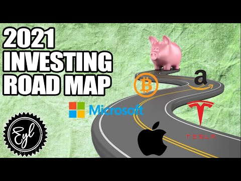 2021 INVESTING ROAD MAP