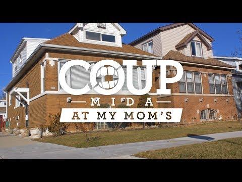 COUP-Mida At My moms - Mole and Mike Garza