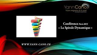 Conférence de Yann Cano sur la Spirale Dynamique - 8 février 2015 à Paris - Design me a planet -