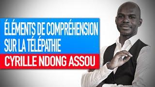 Réflexion spirituelle : Éléments de compréhension sur la télépathie (Cyrille Ndong Assou)