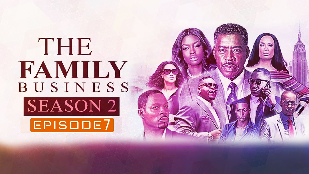 Download The Family Business Season 2 EP:7: Release Date, Cast, Plot, Trailer, Reviews - Release on Netflix