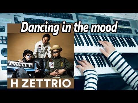 Dancing in the mood / H ZETTRIO ★YAMAHA Electone ELS-02C