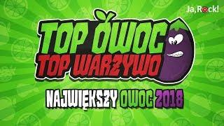 TOP OWOC - Podsumowanie roku 2018