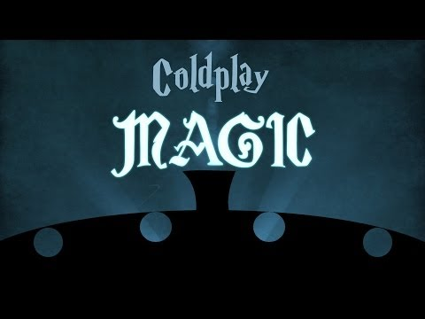 Coldplay - Magic (Animated Lyric Video)