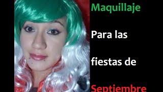 Maquillaje Septiembre -Fiestas Patrias México- /September Makeup Tutorial/ Thumbnail