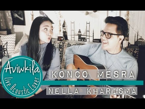 NELLA KHARISMA - KONCO MESRA (Aviwkila Cover)