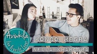 Download lagu NELLA KHARISMA - KONCO MESRA (Aviwkila Cover)