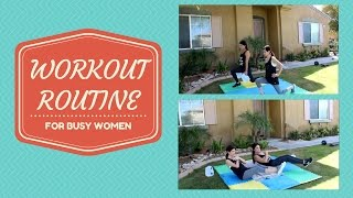 NEW WORKOUT ROUTINE FOR BUSY WOMEN   5-10 MINUTE WORKOUT