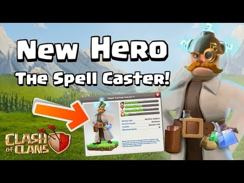NEW HERO Coming to Clash of Clans?! | The Spell Caster | Update Concept 2018