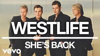 Westlife - She's Back (Official Audio)