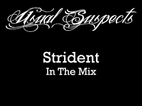 Strident - Usual Suspects Exclusive Mix