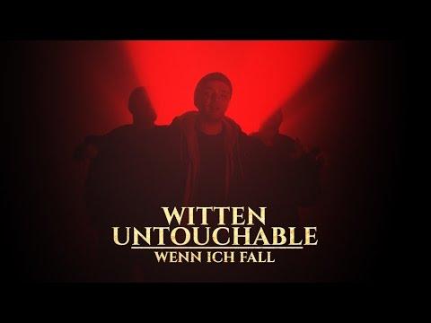 Witten Untouchable - Wenn ich fall