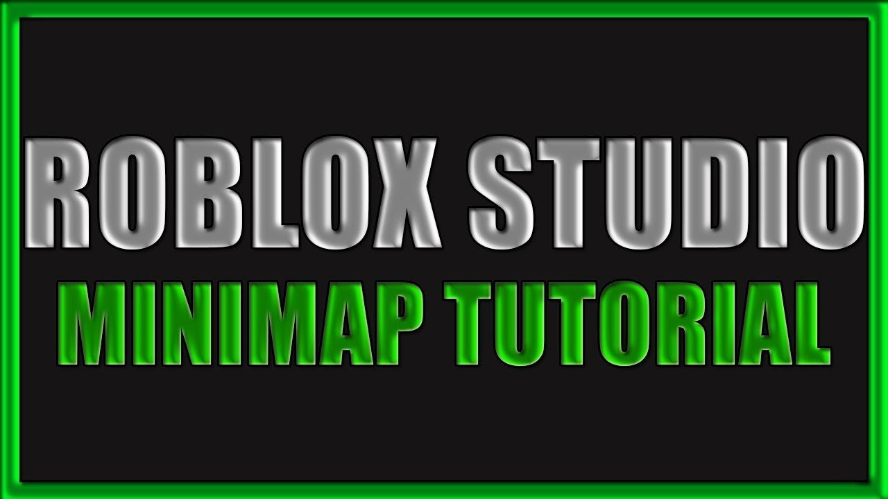 Roblox Minimap Maker Roblox Studio I How To Make A Minimap Youtube