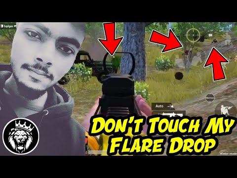 Please Don't Touch My Flare Drops / Star Anonymous / Pubg Mobile
