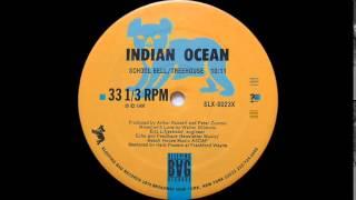 Indian Ocean - School Bell/Treehouse