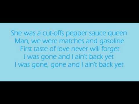 Ain't Back Yet - Kenny Chesney Lyrics
