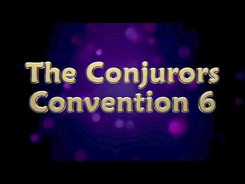The Conjurors Convention 6