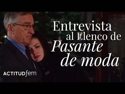 Entrevista con Anne Hathaway y Robert DeNiro para Pasante de Moda | The Intern Interview